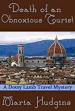Death of an Obnoxious Tourist by Maria Hudgins