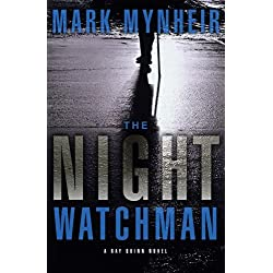 The Night Watchman (A Ray Quinn Mystery)