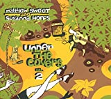 Under The Covers Vol. 2 [with Matthew Sweet]