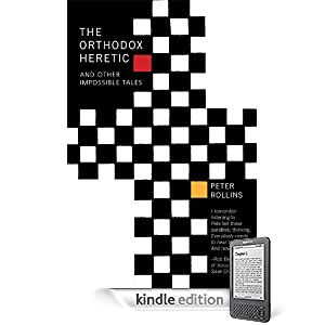 The Orthodox Heretic