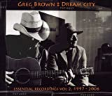 Dream City: Essential Recordings, Volume 2: 1997-2006
