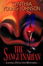 The Sanguinarian by Cynthia Young-Johnson