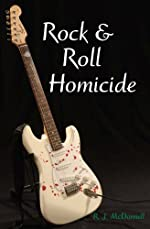Rock & Roll Homicide by R. J. McDonnell