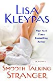 Lisa Kleypas- Smooth Talking Stranger