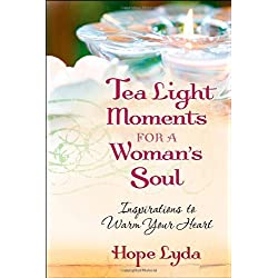 Tea Light Moments for a Woman's Soul: Meditations to Inspire Your Day