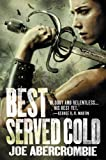 Review of Best Served Cold by Joe Abercrombie on SFSignal
