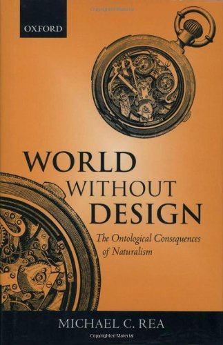 World without Design: The Ontological Consequences of Naturalism. By Michael C. Rea