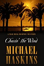 Chasin' the Wind by Michael Haskins