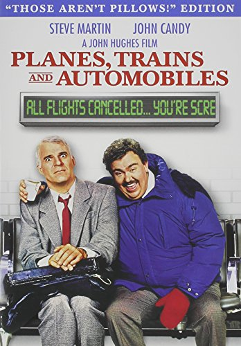 Planes, Trains and Automobiles Those Aren't Pillows Edition