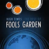 High Times: The Best of Fool?s Garden
