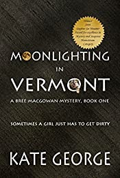 Moonlighting in Vermont by Kate George