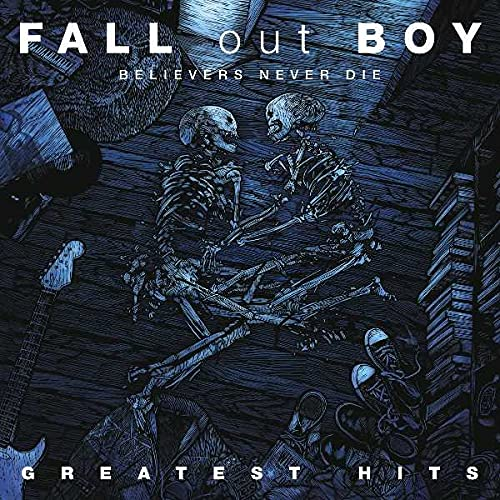 Believers Never Die: Greatest Hits