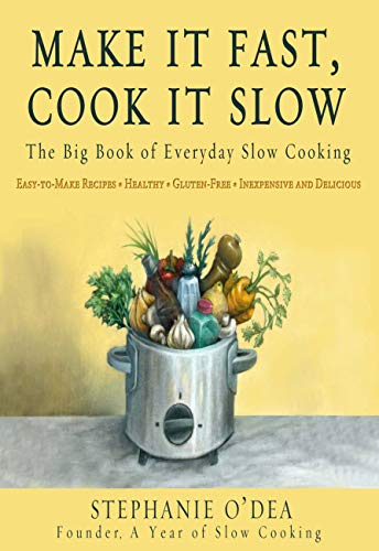 Book Make it Fast Cook it Slow