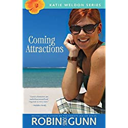 Coming Attractions (Katie Weldon Series Book 3)