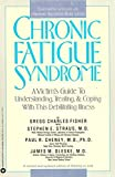 Guide to Symptoms, Treatments, and Solving the Practical Problems of CFS