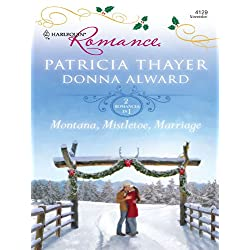 Montana, Mistletoe, Marriage