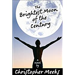 The Brightest Moon of the Century