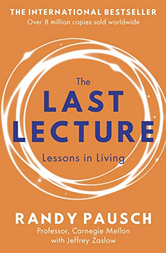 Pausch, Randy The last lecture 4.5