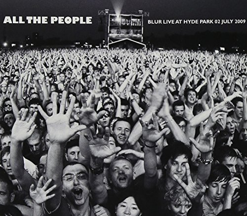 All The People... Blur: Live In Hyde Park 02/07/2009