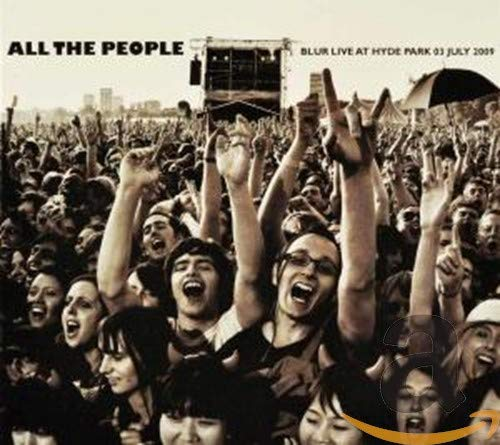 All The People... Blur: Live In Hyde Park 03/07/2009