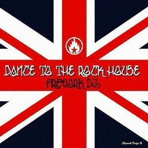 Dance To The Rock!~House Edition~