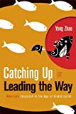 Catching Up or Leading the Way: American Education in the Age of Globalization