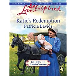 Katie's Redemption: A Fresh-Start Family Romance (Brides of Amish Country Book 1)