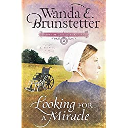 Looking For A Miracle (Brides of Lancaster County Book 2)