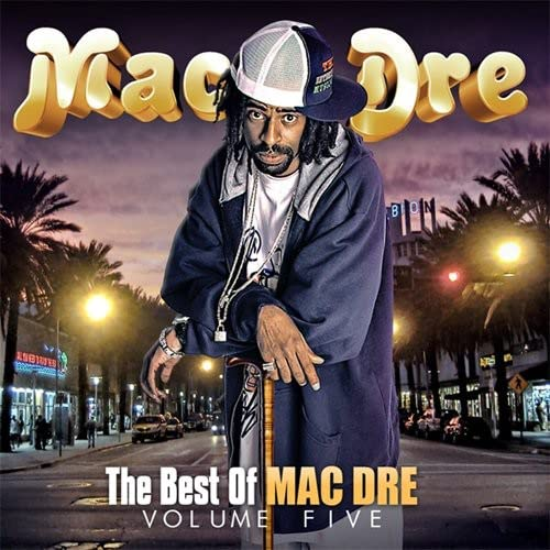 Best Of Mac Dre Vol. 5
