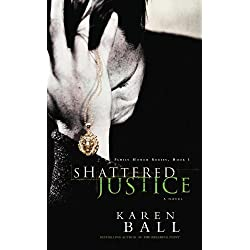 Shattered Justice (Family Honor Series Book 1)