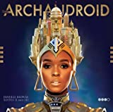 The ArchAndroid   [sound recording]
