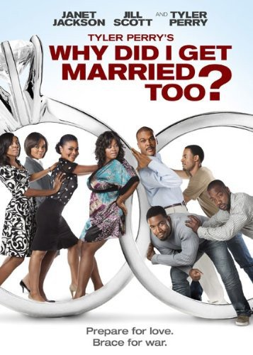 Tyler Perry's Why Did I Get Married Too?  DVD