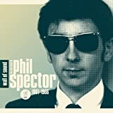 Wall of Sound: The Very Best of Phil Spector 1961–1966