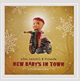 Aden Harrell & Friends - New Baby's In Town