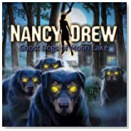 Nancy Drew: Ghost Dogs of Moon Lake (7th in series)