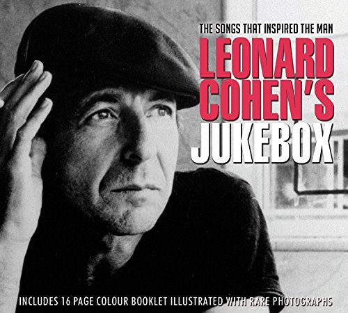 Leonard Cohen's Jukebox: The Songs That Inspired The Man