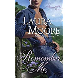 Remember Me: A Rosewood Novel (The Rosewood Trilogy Book 1)