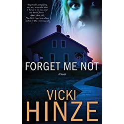 Forget Me Not: A Novel (Crossroads Crisis Center Book 1)