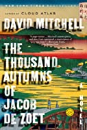 Book Cover: The Thousand Autumns of Jacob de Zoet by David Mitchell