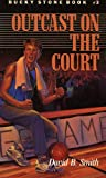 Free Kindle Book : Bucky Stone #3: Outcast on the Court (Bucky Stone Adventures)