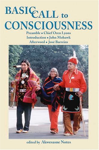 Basic Call To Consciousness, Notes, Akwesasne