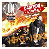 "Cam'Ron & The U.N. Presents ""Heat in Here"" Vol. 1"