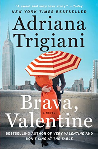 Brava, Valentine by Adriana Trigiani - a woman in a red coat with dark red lipstick standing on a cobblestone road. 