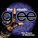 Glee: The Music, The Power of Madonna (2010) (Album) by Glee Cast