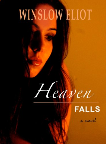 Heaven Falls by Winslow Eliot