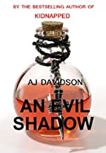 An Evil Shadow by AJ Davidson