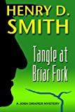 Free Kindle Book : Tangle at Briar Fork (A Josh Draper Mystery)