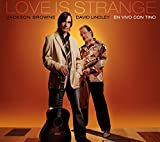 Love Is Strange [With David Lindley]