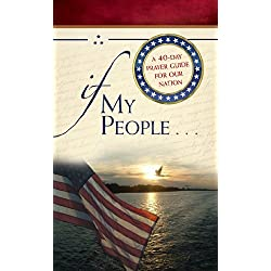 If My People: A 40-Day Prayer Guide for Our Nation