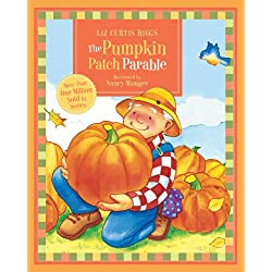 The Parable Series: The Pumpkin Patch Parable